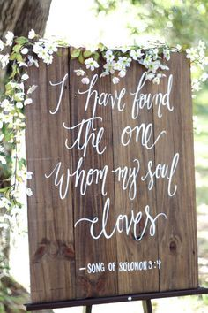 I have Found the One Whom My Soul Loves Signs, Rustic Wedding Sign, Song of…