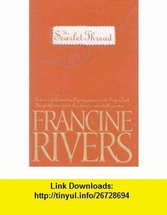 Scarlet Thread - Special Edition (9780842335638) Francine Rivers , ISBN-10: 0842335633  , ISBN-13: 978-0842335638 ,  , tutorials , pdf , ebook , torrent , downloads , rapidshare , filesonic , hotfile , megaupload , fileserve