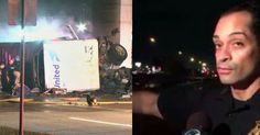 Cops Shocked At What They See Hidden In Plain Sight At Fatal Truck Crash