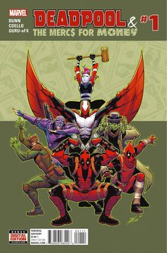 Preview: Deadpool: The Mercs For Money #1, Story: Cullen Bunn Art: Iban Coello Cover: Iban Coello Publisher: Marvel Publication Date: July 20th, 2016 Price: $3.99 Deadpool is ..., #All-Comic #All-ComicPreviews #Comics #CullenBunn #DEADPOOL&THEMERCSFORMONEY #IbanCoello #Marvel #previews