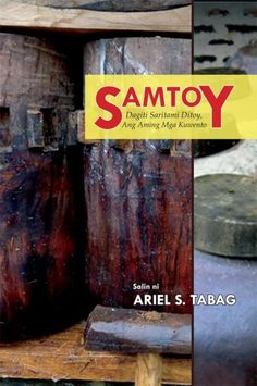 SAMTOY - 13 Ilokano stories translated into Tagalog Language And Literature, Tagalog, My Books, Reading, Writers, Watch, Music, Musica, Clock