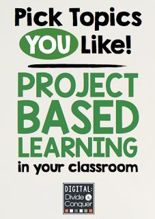 Project Based Learning in your classroom and a look at how to pick topics for your class that YOU like!