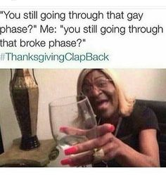 The 10 Most Savage Thanksgiving Clapback Memes Memes Humor, Shrek Memes, Thanksgiving Clapback, Funny Quotes, Funny Memes, Funny Tweets, Clap Back, Black Memes, Black Quotes
