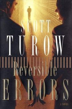 Reversible Errors by Scott Turow (2002, Hardcover) 1st edition
