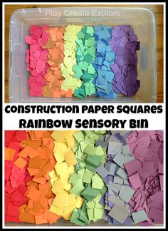 Construction Paper Squares Rainbow Sensory Bin. Squares can be reused for arts and crafts or each batch of color can be used for separate color themed sensory bins. Lots of possibilities!