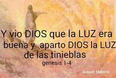 GENESIS. 1:4  APARTO DIOS LA LUZ DE LAS. TINIEBLAS