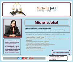 Criminal lawyer Michelle Johal provides representation for those facing criminal charges throughout Brampton and Southern Ontario. Her practice includes the defence of all criminal charges, with a particular focus on domestic assault charges, fraud, theft, all drug offences, and drinking and driving related charges including Impaired Driving, Over 80, and Refusing a Breath Sample.Visit: www.michellejohal.ca