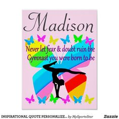 INSPIRATIONAL QUOTE PERSONALIZED GYMNASTICS  POSTERCalling all Gymnasts! Enjoy the best selection of Gymnastics Posters from Zazzle.  http://www.zazzle.com/mysportsstar/gifts?cg=196751399353624165&rf=238246180177746410   #Gymnastics #Gymnast #Gymnastgift #Gymnastgirl #Gymnastposter