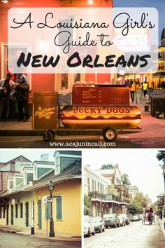 A Louisiana Girl's Guide to New Orleans - a Cajun in Cali