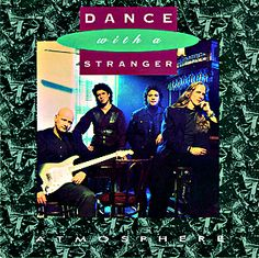 Dance With A Stranger.