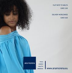 Shopping online with ana morena is a breeze. Flat rate to Malta euro 3.00. Delivery worldwide euro 6.00