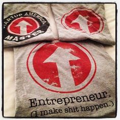 """Entrepreneur: I make shit happen."" #sxsw"