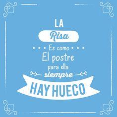 La risa es como el postre, para ella siempre hay hueco. #salud #inspiración