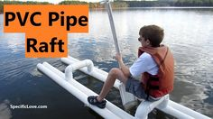 PVC PIPE Raft at the Lake -  We finally got the PVC raft to the lake. Did I fall in? Or did it Float? Watch and find out. -  www.SpecificLove.com -  https://www.youtube.com/watch?v=x_tuOuCVerE