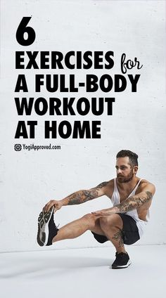 6 Exercises For a Full-Body Workout at Home