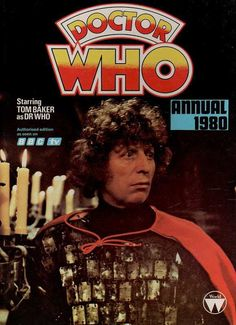 The Doctor Who annual starring Tom Baker, Circa 1980.