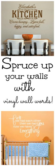 vinyl wall words.  Great way to spruce up boring walls and change up the decor!