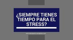 ¿Vives siempre stressado?Descubre más en mi blog... #blog #post #psicologia
