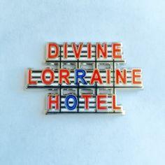 Divine Lorraine Hotel enamel pin