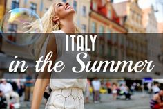 The Ultimate Fashion Guide for Your Trip to Italy in Summer