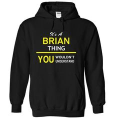 Its A BRIAN Thing - #homemade gift #housewarming gift. LIMITED AVAILABILITY => https://www.sunfrog.com/Names/Its-A-BRIAN-Thing-yoztz-Black-12915753-Hoodie.html?68278