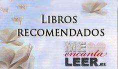 Libros recomendados | Me encanta leer