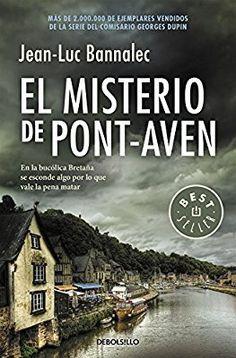 El misterio de Pont-Aven (Comisario Dupin 1) (BEST SELLER)