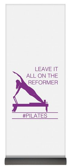Leave It All On The Reformer PIlates Yoga Mat by Lee-Ann Towle. This yoga mat is x in size and made from natural rubber with a blended microfiber top surface. The mat includes money-back guarantee. Pilates Workout, Pilates Logo, Pilates Reformer Exercises, Pilates Studio, Pilates Reformer For Sale, Pilates For Beginners, Yoga Poses For Beginners, Beginner Yoga, Ashtanga Yoga