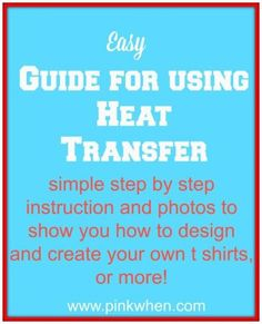 Easy guide for using heat Transfer