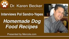 Dr. Becker and Pol Sandro-Yepes on Homemade Dog Food