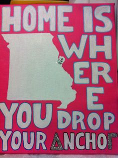 Home is where you drop your anchor canvas painting, would do it so that where doesn't get broken up