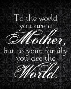 Valentines Quotes : QUOTATION – Image : As the quote says – Description Happy mothers day quotes from daughter messages on mommy from beloved daughter.Happy mothers day quotes from son mom wishes Best Mother Quotes, Happy Mother Day Quotes, Mom Quotes, Great Quotes, Quotes To Live By, Life Quotes, Inspirational Quotes, Daughter Quotes, Mother Sayings