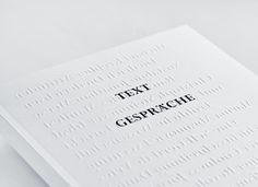 Text Gespräche contains 12 conversations between Andreas van Dühren and different artists such as Jonathan Meese, Marina Abramovic, Harun Farocki, Daniel Richter. A book about art without showing it.