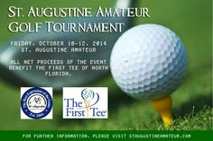 St. Augustine Amateur 2014 Golf Tournament is now open for registration. The First Tee will benefit for all the net proceeds. For registration details and other information visit http://staugustineamateur.com/