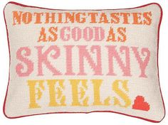 . fit, remember this, weight loss, motto, quot, jonathan adler, pillows, kate moss, motiv