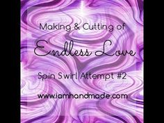 Making + Cutting Endless Love Spiral Swirl Attempt #2 - YouTube