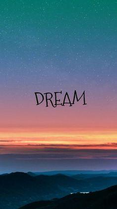 Fondo de paisaje al amanecer Dreams Wallpaper, Words Wallpaper, Phone Wallpaper Quotes, Iphone Background Wallpaper, Quote Backgrounds, Galaxy Wallpaper, Aesthetic Iphone Wallpaper, Aesthetic Wallpapers, Backgrounds Free