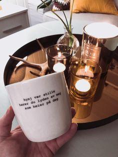 Ingen tvil om hva jeg skal drikke te av i kveld. Eventuelt vin.  Tenk så mange i livet ditt som heier på deg for at du skal oppnå det du ønsker. Ikke glem det. #trygveskaug #koselig #interiør #motivasjon Candle Jars, Candles, Tableware, Instagram, Dinnerware, Tablewares, Candy, Candle Sticks, Dishes