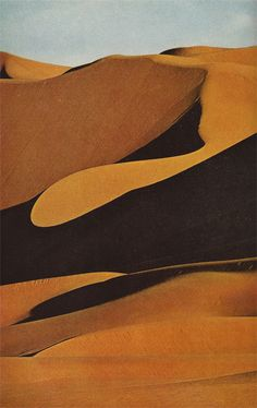 """""""Fickle sculptor, the wind each day reshapes Sahara Dunes."""" (National Geographic, 1973)."""