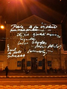 Last Words by Machteld Aardse & Femke Kempkes. The Hollandsche Schouwburg was used as a detention center for Jews during the Second World War. The postive, endearing and sometimes hopeful notes that Jews managed to send to family and friends are in stark contrast to dreadful situation in which people found themselves. These letters are projected on the facade of the Hollandsche Schouwburg during the Amsterdam Light Festival 2013.