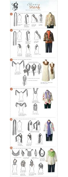 6 ways to fold a scarve, haven't had luck finding the original source of this, but I love my scarves...