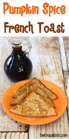 Pumpkin Spice French Toast Recipe! ~ from TheFrugalGirls.com ~ Add a fun Fall twist to your classic french toast recipes with this Pumpkin Spice makeover! It's the perfect excuse to serve Breakfast for Dinner tonight! #thefrugalgirls