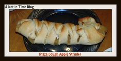 Pizza dough Strudel.  This turned out fairly well.  #apple #strudel #Recipe #foodie #recipes