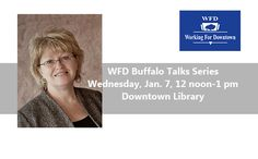 "2015 Event - Mary Jean Jakubowski, Buffalo & Erie County Public Library Director, is featured speaker on ""Reimagining Our Library."""