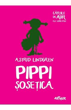 Pippi Sosetica - Astrid Lindgren Gold Book, Ale, Children Books, Movies, Literatura, Astrid Lindgren, 2016 Movies, Beer, Books For Kids