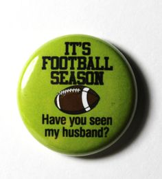 I would wear this button and get a custom shirt with bling so I could wear it multiple times during the season.:) I need this is grey And crimson!!