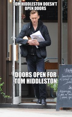 "BECAUSE THE GENTLEMAN IS RADIATING FROM HIM AT AN INDESCRIBABLE LEVEL THAT THE DOORS ARE LIKE ""OH CRAP MAKE ROOM"""