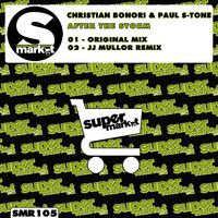 Christian Bonori & Paul S-Tone - After The Storm (Original Mix) by Supermarket Records Group on SoundCloud