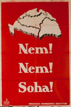 Austro-Hungarian Political Propaganda Poster  Date: 1919 25 x 36 inches (63 x 91 cm) Unbacked $800 Description: No No NEVER!