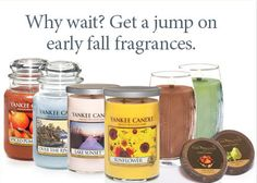 Why wait? Get a jump on early fall fragrances. Yankee Candle Fall 2014